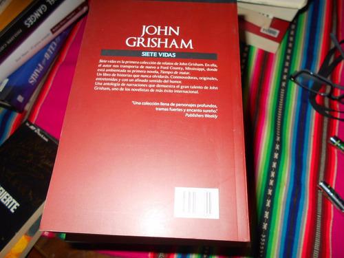 siete vidas. john grisham