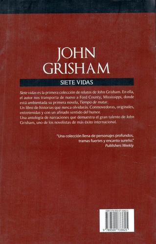 siete vidas                                     john grisham