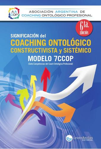 significación del coaching ontológico 6a edicion -