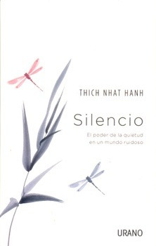 silencio de thich nhat hanh urano