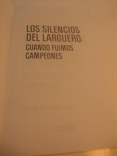 silencios del larguero. españa campeon sudafrica 2010. j  mo