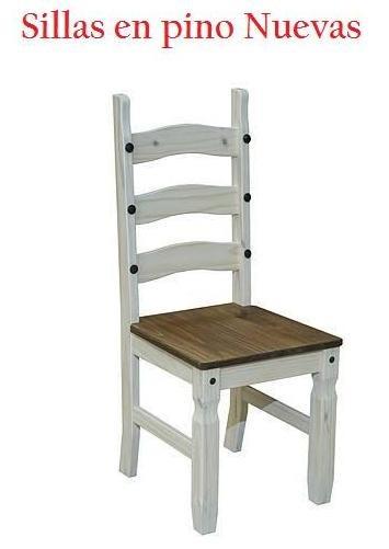 sillas comedor en pino nuevas en mercado libre