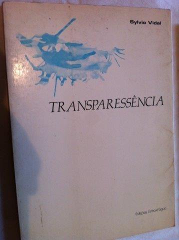 silvia vidal - transparessência - literatura nacional