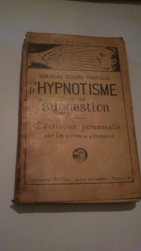simard noveau cours pratique d'hypnotisme et de suggestion