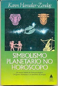 simbolismo planetário no horóscopo - karen hamaker-zondag