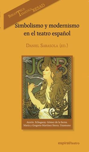 simbolismo y modernismo en el teatro español(libro )