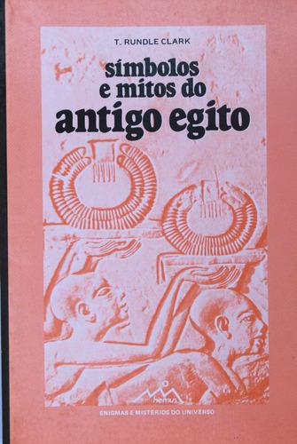 símbolos e mitos do antigo egito - rundle clark - hemus ()