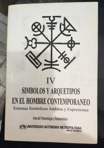 simbolos y arquetipos en el hombre contemporaneo