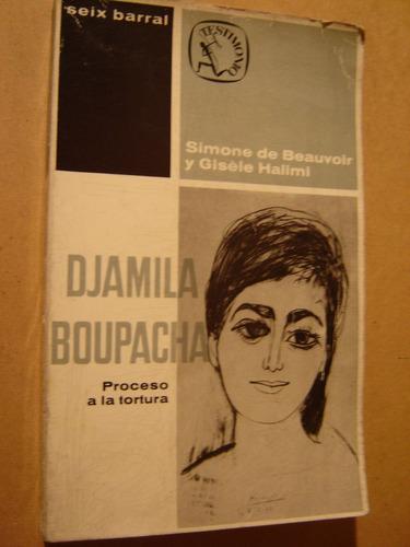 simone de beauvoir - gisele halimi, djamila boupacha 1964