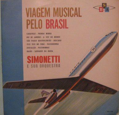 simonetti & sua orquestra - viagem musical pelo brasil