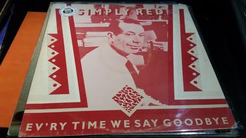 simply red ev'ry time we say goodbye vinilo maxi temazooo