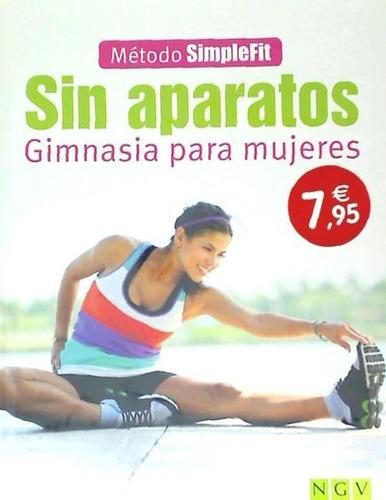 sin aparatos. gimnasia para mujeres(libro )