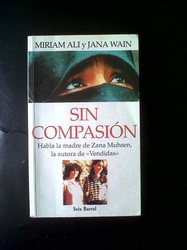 sin compasión - miriam ali y jana wain