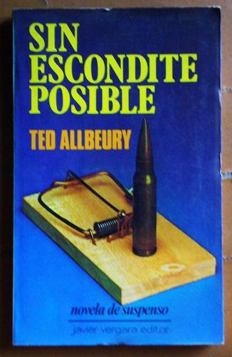 sin escondite posible / ted allbeury