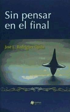 sin pensar en el final(libro poesía)