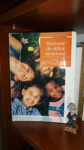 síndrome de déficit atencional isabel lópez, ledia troncoso