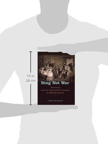 sing not war: la vida de los veteranos de la unión y de los