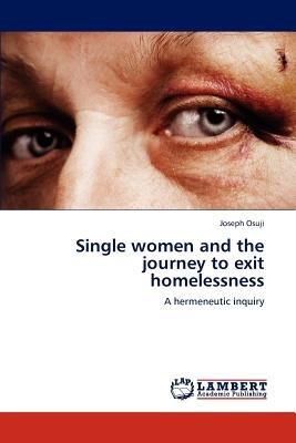 single women and the journey to exit homelessne envío gratis