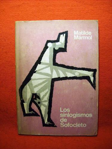 sinlogismos de sofocleto estudio y selección matilde mármol