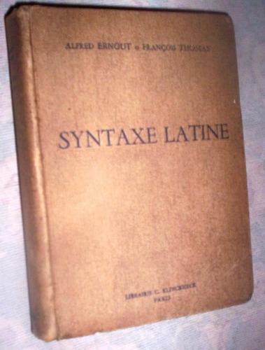 sintaxe latine  alfred ernout et françois thomas
