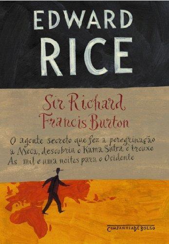 sir richard francis burton bolso  de edward rice companhia d
