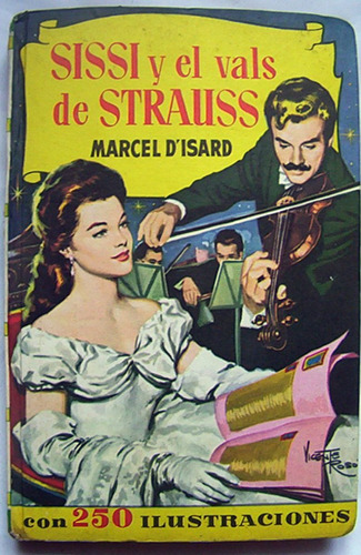 sissi y el vals de strauss  marcel disard 250 ilustraciones