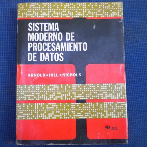 sistema moderno de procesamiento de datos, arnold, hill, nic