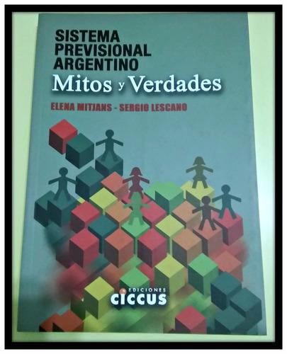 sistema previsional argentino. mitos y verdades  lescano - m