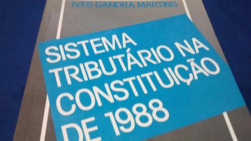 sistema tributário na constituição de 1988 r$ 25,00