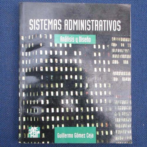 sistemas administrativos, analisis y diseño, guillermo gomez