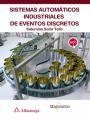 sistemas automáticos industriales de eventos discretos(libro