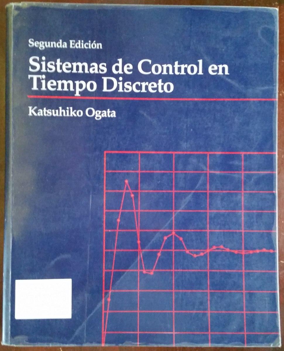 sistemas de control en tiempo discreto katsuhiko ogata