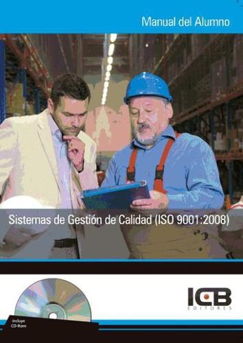 sistemas de gestión de calidad (iso 9001:2008)(libro calidad
