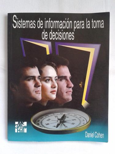 sistemas de información para la toma de decisiones. d. cohen