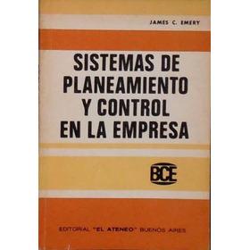 Sistemas De Planeamiento Y Control De La Empresa. Emery