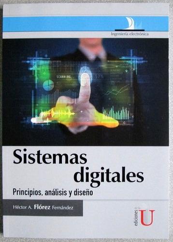 sistemas digitales. principios, análisis y diseño - edic u