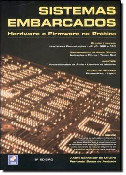 sistemas embarcados - hardware e firmware na pratica