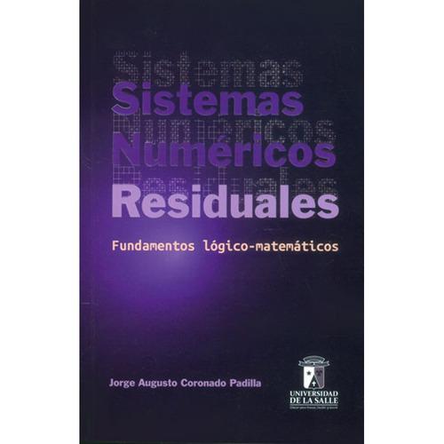 sistemas numéricos residuales. fundamentos lógico-matemático