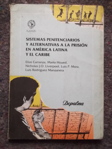 sistemas penitenciarios en amèrica latina elias carranza