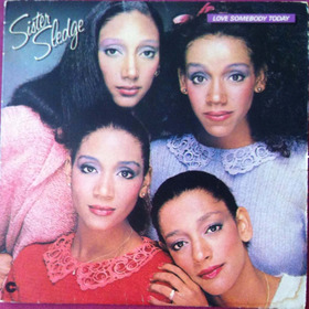 Sister Sledge, Love Somebody Today, Lp Importado