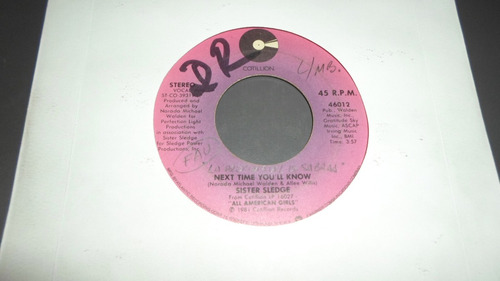 sister sledge - next time you'll know * single import usa