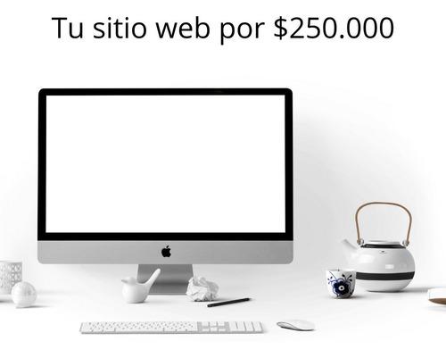 sitio web (páginas web) $250.000, tienda en línea $450.000