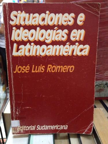 situaciones e ideologicas en latinoamérica. jose luis romero