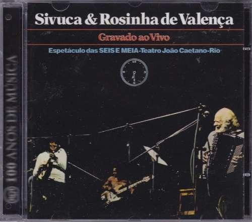 sivuca rosinha de valença ao vivo cd remaster