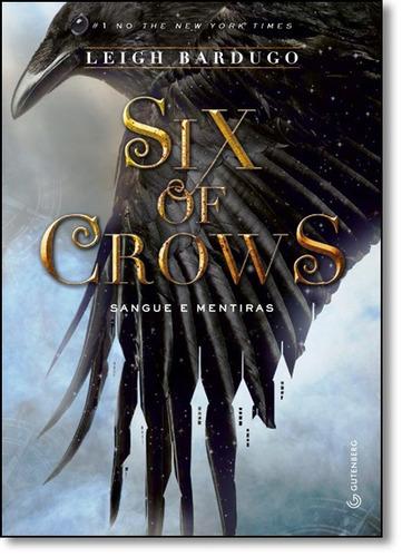 six of crows sangue e mentira de bardugo leigh