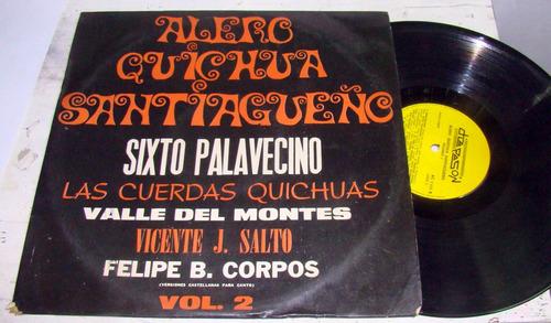sixto palavecino + oa alero quichua santiagueño vol 2 lp arg