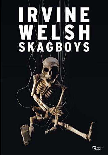 skagboys de welsh irvine
