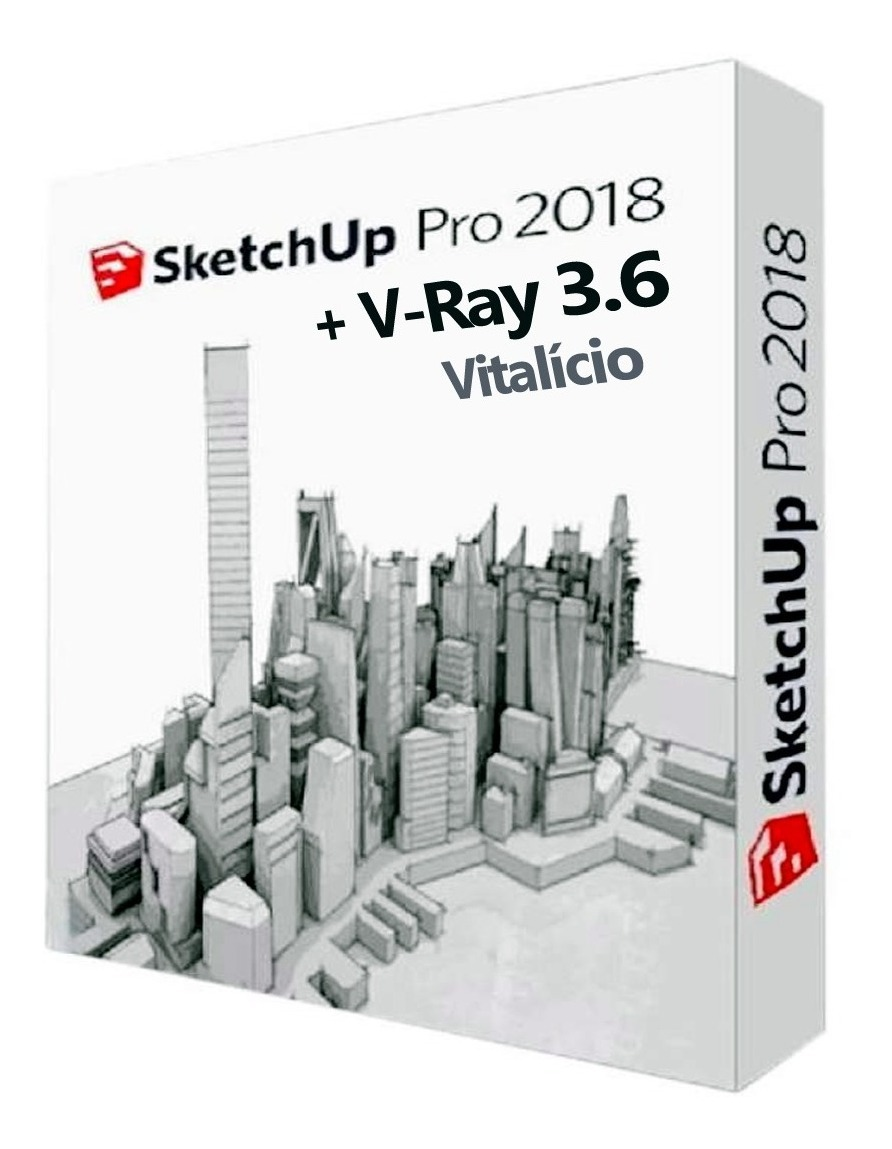 Sketch Up 2018 + V Ray 3 6 + 160 Plugins + Blocos + Texturas