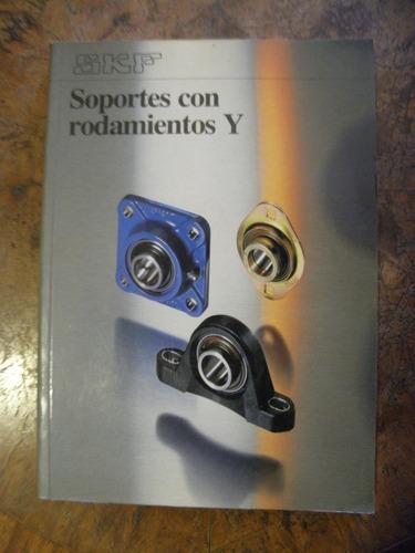 skf soportes con rodamientos  y
