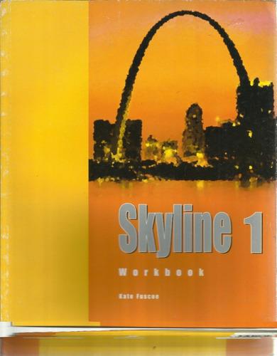 skyline 1 workbook by kate fuscoe - nuevo envíos